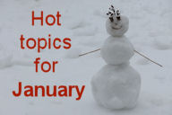 Hot Topics for January