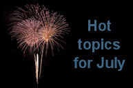 Hot Topics for July